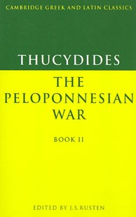 Thucydides: The Peloponnesian War Book II by Thucydides, Jeffrey S. Rusten, P. E. Easterling, Philip Hardie, Richard Hunter, E. J. Kenney (9780521339292) - PaperBack - Modern & Contemporary Fiction Literature