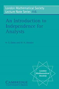 An Introduction to Independence for Analysts by H. G. Dales, W. H. Woodin (9780521339964) - PaperBack - Science & Technology Mathematics