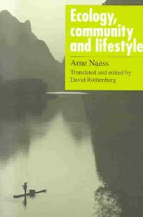 Ecology, Community and Lifestyle by Arne Naess, David Rothenberg (9780521348737) - PaperBack - Science & Technology Biology