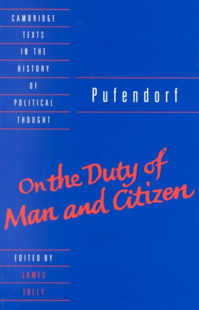 Pufendorf: On the Duty of Man and Citizen according to Natural Law