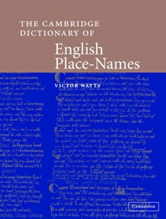 The Cambridge Dictionary of English Place-Names by Victor Watts, John Insley, Margaret Gelling, John Insley (9780521362092) - HardCover - History European