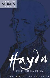 Haydn: The Creation by Nicholas Temperley, Julian Rushton (9780521378659) - PaperBack - Entertainment Music General