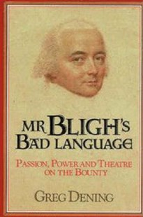 Mr Bligh's Bad Language by Greg Dening (9780521383707) - HardCover - Biographies General Biographies