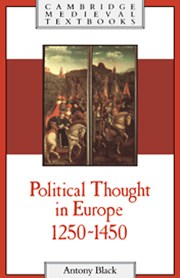 Political Thought in Europe, 1250–1450