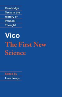 Vico: The First New Science by Gianbattista Vico, Leon Pompa, Raymond Geuss, Quentin Skinner, Giambattista Vico (9780521387262) - PaperBack - History