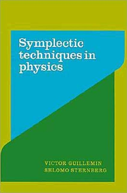 Symplectic Techniques in Physics
