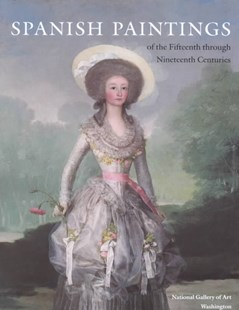 Spanish Paintings of the Fifteenth through Nineteenth Centuries by Jonathan Brown, Richard G. Mann (9780521401074) - HardCover - Art & Architecture Art History