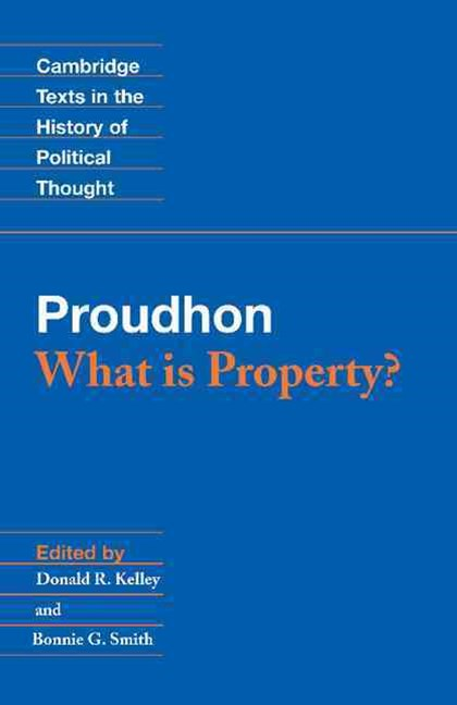 Proudhon: What is Property?