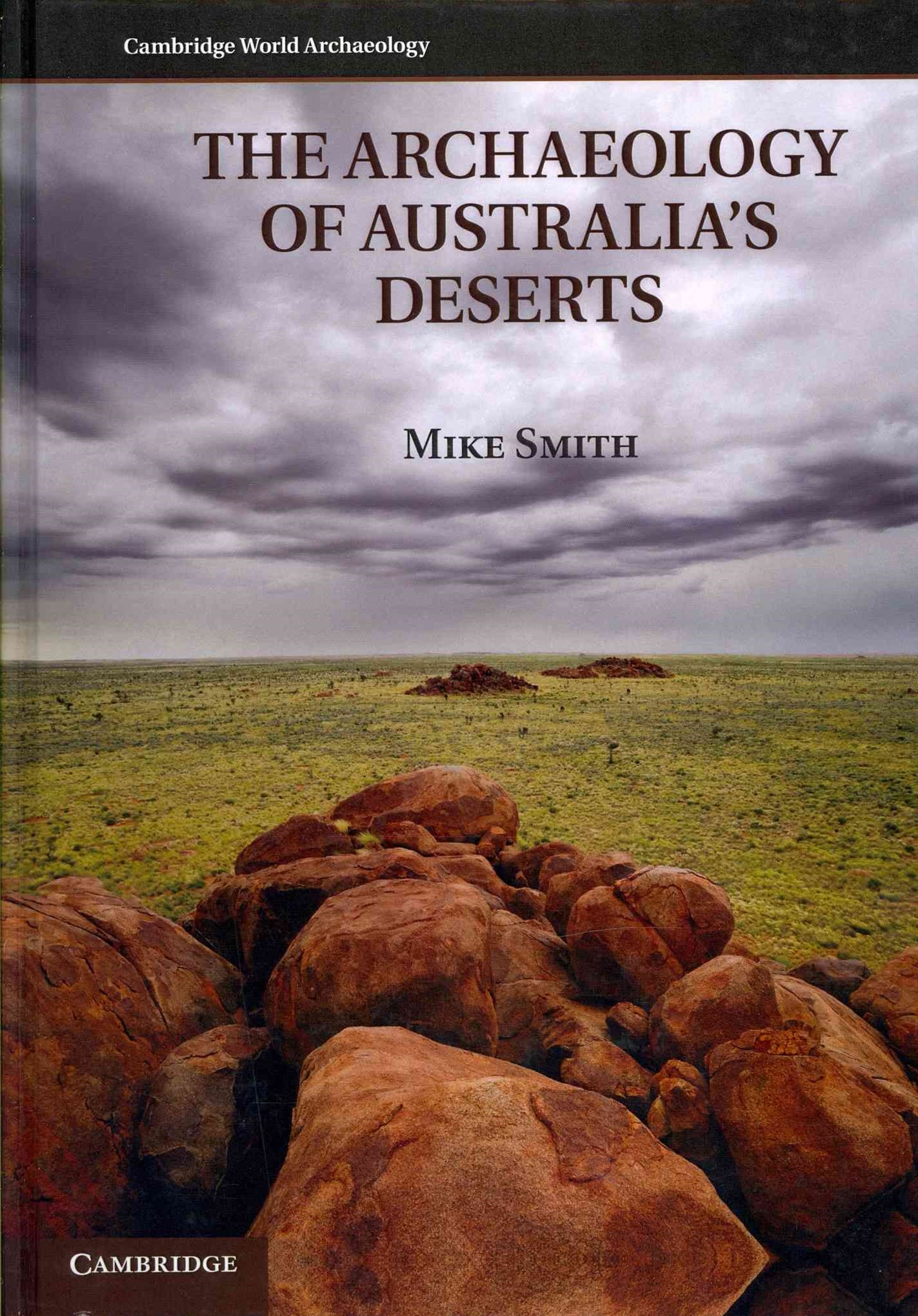 The Archaeology of Australia's Deserts