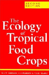 The Ecology of Tropical Food Crops by M. J. T. Norman, C. J. Pearson, P. G. E. Searle (9780521410625) - HardCover - Science & Technology Engineering