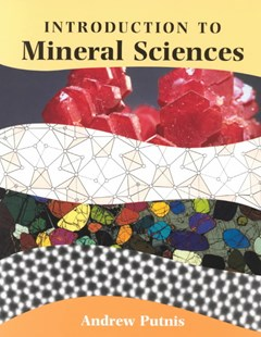 An Introduction to Mineral Sciences by Andrew Putnis (9780521429474) - PaperBack - Science & Technology Chemistry