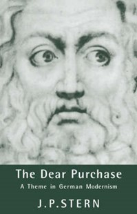 The Dear Purchase by J. P. Stern, Nicholas Boyle, H. B. Nisbet, Martin Swales, Theodore J. Ziolkowski (9780521433303) - HardCover - Reference