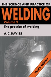 The Science and Practice of Welding: Volume 2