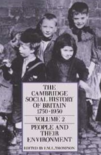 The Cambridge Social History of Britain, 1750–1950 by F. M. L. Thompson (9780521438155) - PaperBack - History European