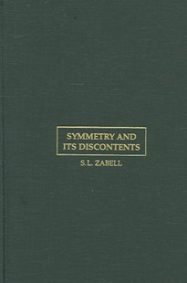 Symmetry and its Discontents by S. L. Zabell (9780521444705) - HardCover - Philosophy Modern
