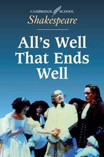 All's Well that Ends Well by William Shakespeare, Elizabeth Huddlestone, Sheila Innes, Rex Gibson (9780521445832) - PaperBack - Non-Fiction