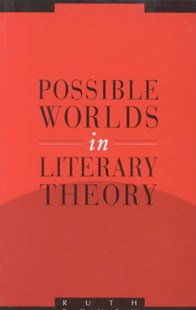 Possible Worlds in Literary Theory by Ruth Ronen, Anthony Cascardi, Richard Macksey (9780521456487) - PaperBack - Philosophy Modern