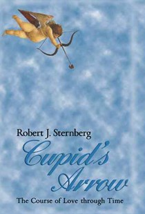Cupid's Arrow by Robert J. Sternberg (9780521473200) - HardCover - Family & Relationships Relationships