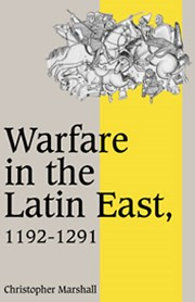 Warfare in the Latin East, 1192–1291
