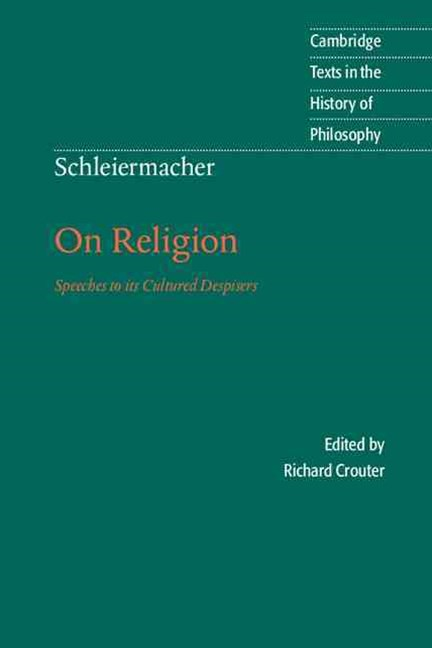 Schleiermacher: On Religion