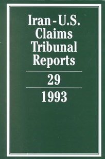 Iran-U.S. Claims Tribunal Reports: Volume 29 by Edward Helgeson, Elihu Lauterpacht, Elihu Lauterpacht (9780521481137) - HardCover - Politics Political Issues