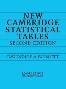 New Cambridge Statistical Tables by D. V. Lindley, W. F. Scott (9780521484855) - PaperBack - Science & Technology Mathematics