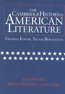 The Cambridge History of American Literature: Volume 6, Prose Writing, 1910–1950 by Sacvan Bercovitch, Sacvan Bercovitch (9780521497312) - HardCover - Reference