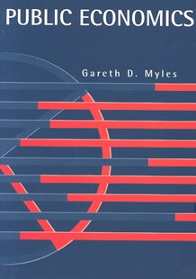 Public Economics by Gareth D. Myles (9780521497695) - PaperBack - Business & Finance Accounting