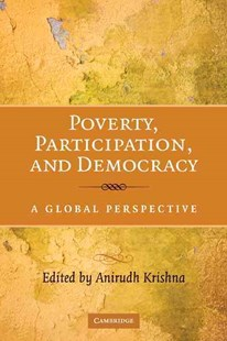 Poverty, Participation, and Democracy by Anirudh Krishna (9780521504454) - HardCover - Business & Finance Ecommerce