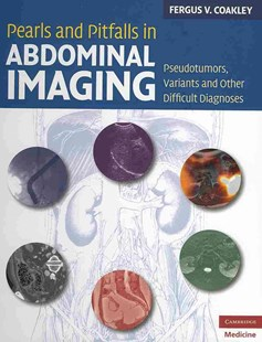 Pearls and Pitfalls in Abdominal Imaging by Fergus V. Coakley (9780521513777) - HardCover - Reference Medicine