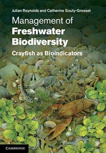 Management of Freshwater Biodiversity by Julian Reynolds, Catherine Souty-Grosset (9780521514002) - HardCover - Science & Technology Biology