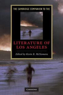 The Cambridge Companion to the Literature of Los Angeles by Kevin R. McNamara (9780521514705) - HardCover - Modern & Contemporary Fiction Literature