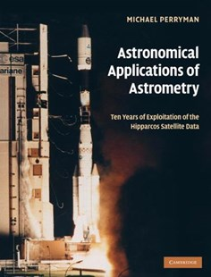 Astronomical Applications of Astrometry by Michael Perryman (9780521514897) - HardCover - Science & Technology Astronomy