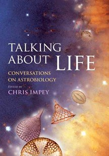 Talking about Life by Chris Impey (9780521514927) - HardCover - Science & Technology Biology