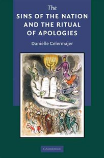 The Sins of the Nation and the Ritual of Apologies by Danielle Celermajer (9780521516693) - HardCover - Politics Political History