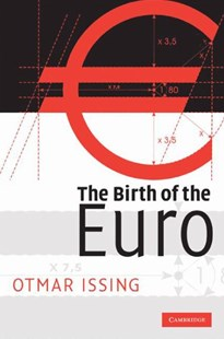 The Birth of the Euro by Otmar Issing (9780521516730) - HardCover - Business & Finance Ecommerce