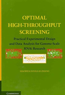 Optimal High-Throughput Screening by Xiaohua Douglas Zhang (9780521517713) - HardCover - Reference Medicine