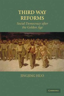 Third Way Reforms by Jingjing Huo (9780521518437) - HardCover - Business & Finance Ecommerce