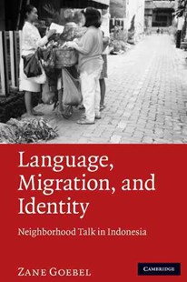 Language, Migration, and Identity by Zane Goebel (9780521519915) - HardCover - Reference