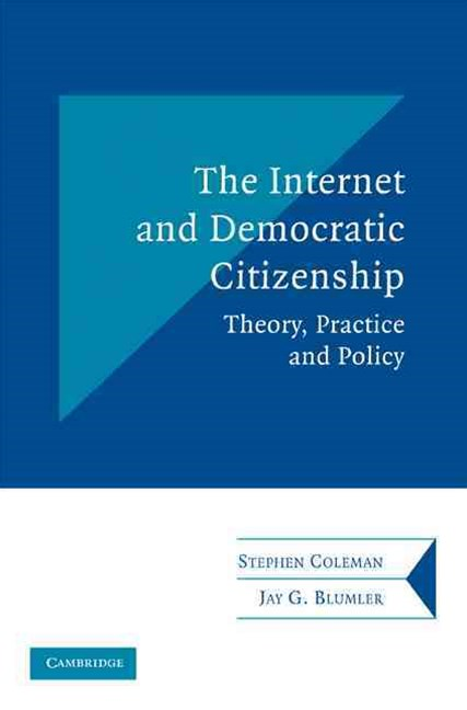 The Internet and Democratic Citizenship