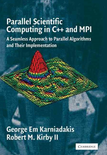 Parallel Scientific Computing in C++ and MPI