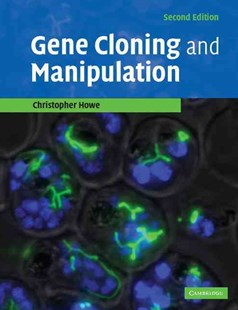 Gene Cloning and Manipulation by Christopher Howe, Christopher Howe (9780521521055) - PaperBack - Reference Medicine