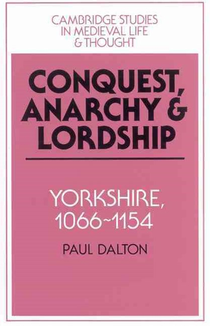 Conquest, Anarchy and Lordship