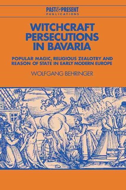 Witchcraft Persecutions in Bavaria