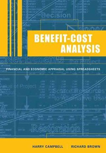 Benefit-Cost Analysis by Harry F. Campbell, Richard P. C. Brown, Richard P. C. Brown (9780521528986) - PaperBack - Business & Finance Accounting