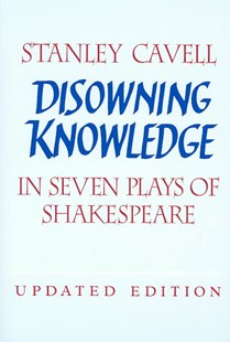 Disowning Knowledge by Stanley Cavell, Stanley Cavell (9780521529204) - PaperBack - Poetry & Drama