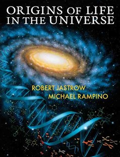 Origins of Life in the Universe by Robert Jastrow, Michael Rampino, Michael R. Rampino (9780521532839) - PaperBack - Science & Technology Astronomy
