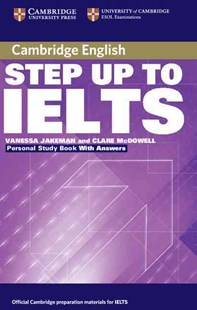 Step Up to IELTS Personal Study Book with Answers by Vanessa Jakeman, Clare McDowell (9780521533003) - PaperBack - Education IELT & ESL