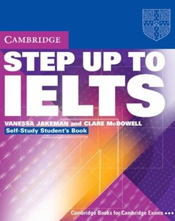 Step Up to IELTS Self-study Pack by Vanessa Jakeman, Clare McDowell (9780521533027) - Multiple-item retail product - Education IELT & ESL