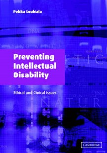 Preventing Intellectual Disability by Pekka Louhiala, Pekka Louhiala (9780521533713) - PaperBack - Reference Medicine